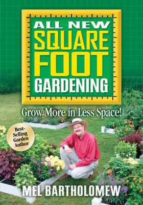 """Cover for """"All New Square Foot Gardening: Grow More in Less Space!"""""""